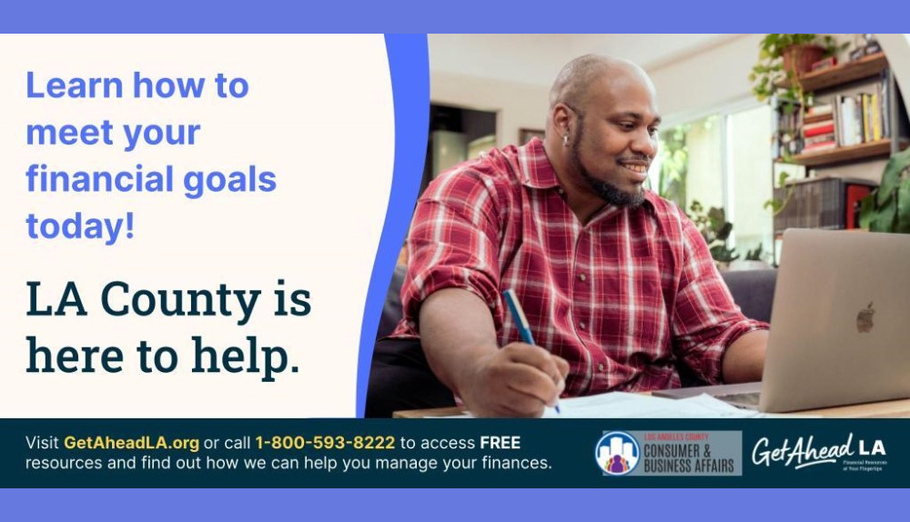 Learn how to meet your financial goals today! GetAheadLA.org