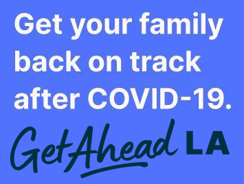 Get Your Family back on track after COVID-19. Get Ahead LA